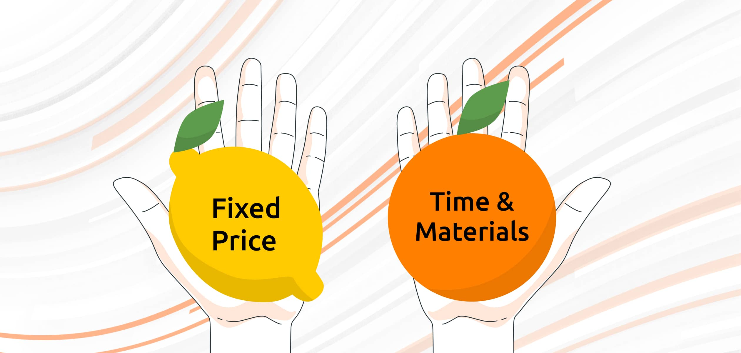 Deference between time and materials and fixed price